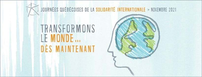 Les Journées québécoises de la solidarité internationale commencent le 1er novembre 2021 pour tout le mois!