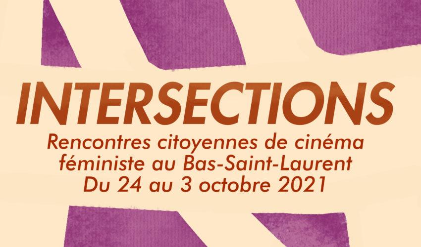 Intersections: Rencontres citoyennes de cinéma féministe au Bas-Saint-Laurent